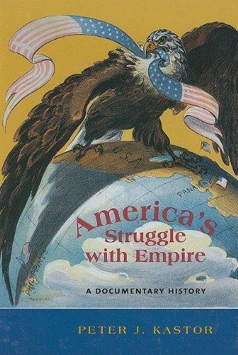 America's Struggle with Empire: A Documentary History